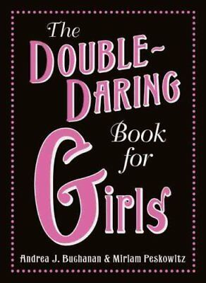 The Double-Daring Book for Girls by Andrea J. Buchanan 9780061748790