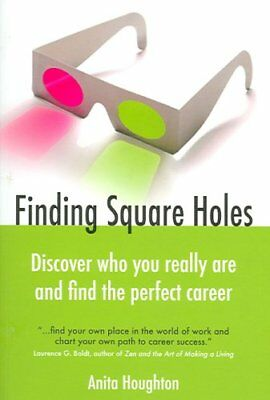Finding Square Holes Discover Who You Really Are and Find the P... 9781904424840