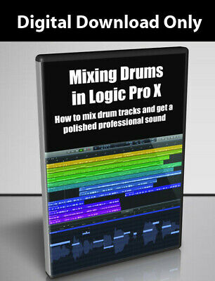 Mixing Drums in Logic Pro X Tutorial  - Download