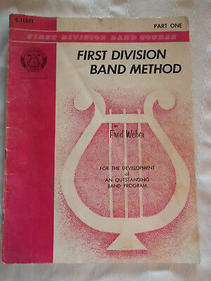 C Flute  First Division Band Method  Band Course Part One  Music Songbook