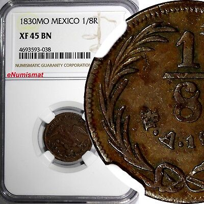 Mexico Federal Coinage 1830 Mo 1/8 Real NGC XF45 BN Only 1 Graded Higher KM# 333