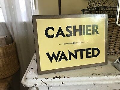 Antique Vintage Old Store Counter Display Sign Cashier Wanted Advertising Help