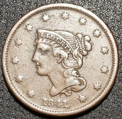 1841 Braided Hair Large Cent N-5 R-2 Very Nice Coin For Your Collection