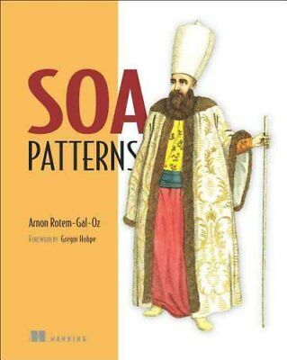 SOA Patters by Arnon Rotem-Gal-Oz 9781933988269 (Paperback, 2012)