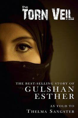 The Torn Veil by Sister Gulshan Esther 9781936143115 (Paperback, 2010)