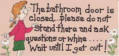 SMILEY HANGING SIGN The Bathroom Door is Closed Please do not stand there....BN