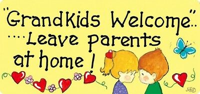 SMILEY HANGING SIGN Grandkids Welcome...Leave Parents at Home! Humerous Gift! BN