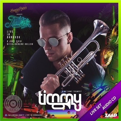 Timmy Trumpet - Live @ Fullmoon Party (Bangkok) - 08-06-2018 [AUDIO CD]