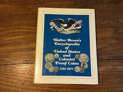 Walter Breen's Encyclopedia United States And Colonial Proof Coins 1977 New Cond