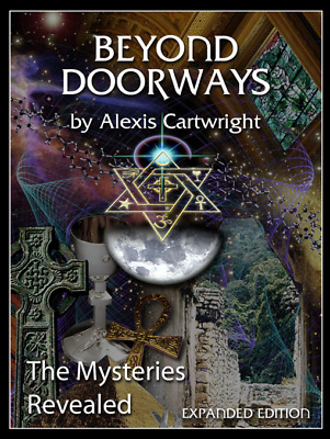 BEYOND DOORWAYS by Alexis Cartwright : Mysteries Revealed ~ Transference Healing