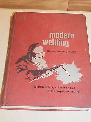 Vintage Modern Welding Book, Althouse 1967 - Free Shipping