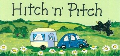 SMILEY HANGING SIGN Hitch 'n' Pitch - Ideal Campervan or Caravan Gift Idea BNWT