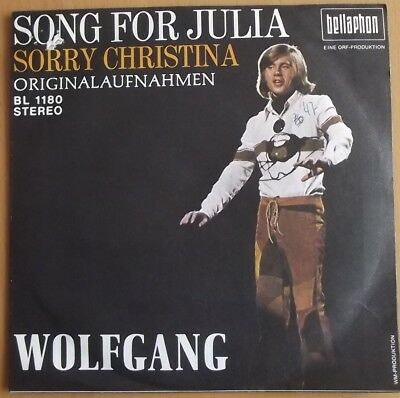 "7""-Single, WOLFGANG mit ""Song for Julia + Sorry Christina"""