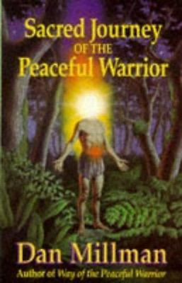 Sacred Journey of the Peaceful Warrior by Dan Millman (1992, Paperback)