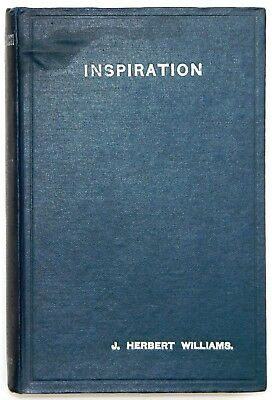 Inspiration By J. Herbert Williams Roman Catholic Book Sands And Co. 1919