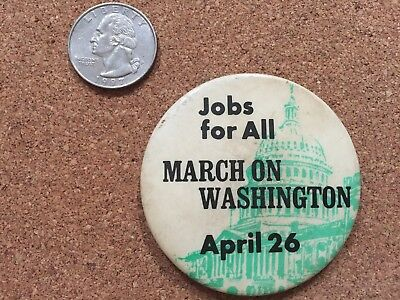 Vintage March on Washington Jobs for All April 26 Civil Rights Pinback Button
