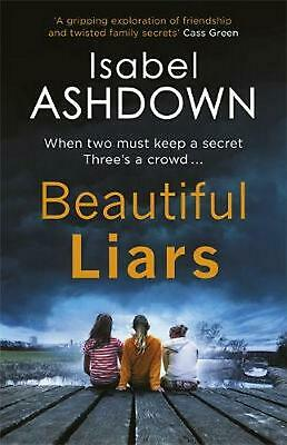 Beautiful Liars by Isabel Ashdown Paperback Book Free Shipping!