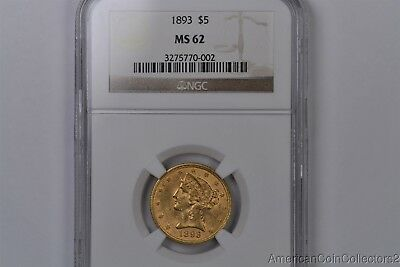 1893 $5 Dollar Liberty Head Five Dollar Half Eagle GOLD Coin NGS MS 62 | 0855