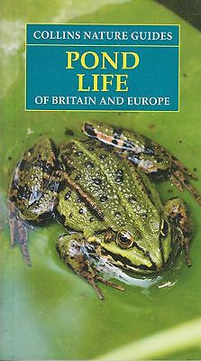 Collins Nature Guides Pond Life of Britain and Europe BRAND NEW BOOK (P/B 2017)