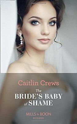 Caitlin Crews - The Brides Baby Of Shame