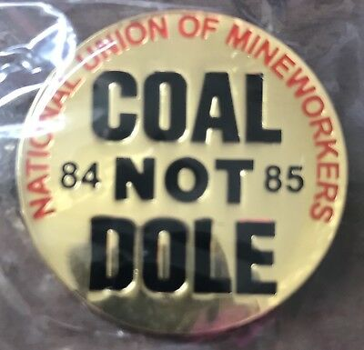 Coal not Dole Badge Limited Edition Of 150