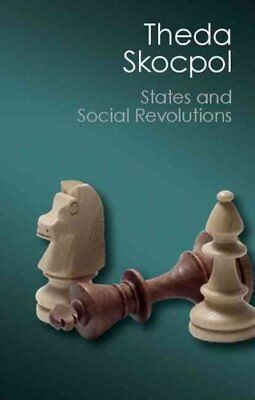 States and Social Revolutions A Comparative Analysis of France,... 9781107569843