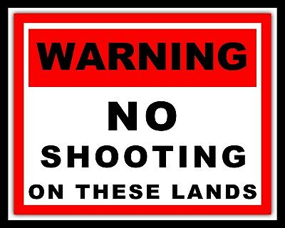 Warning No Shooting On These Lands Private Farm Farmer Metal Plaque Tin Sign 799