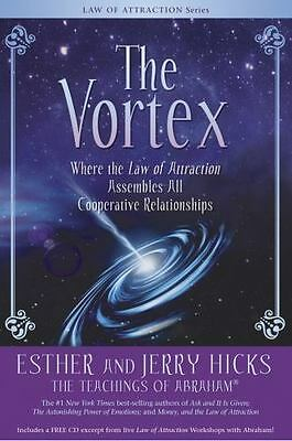 The Vortex : Where the Law of Attraction Assembles All Cooperative Relationships