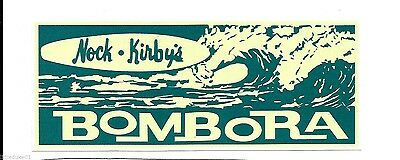 """BOMBORA SURFBOARDS NOCK & KIRBYS"" RETRO Sticker Decal 1960s LONGBOARD SURFING"