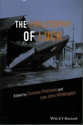 The Philosophy of Luck by Duncan Pritchard 9781119030577 (Paperback, 2015)