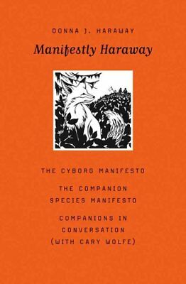 Manifestly Haraway by Donna J. Haraway 9780816650484 (Paperback, 2016)