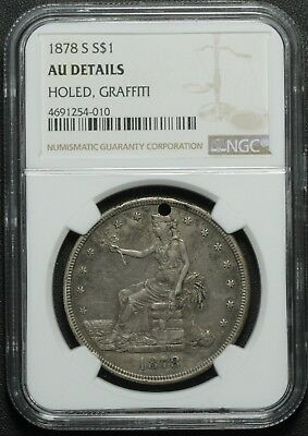 1878 S Trade Silver Dollar NGC AU Detail Holed, Graffiti - Almost Uncirculated!