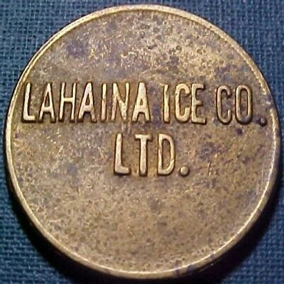 Mauai Hawaii Trade Token Lahaina Ice Co. Ltd. // 5 cents
