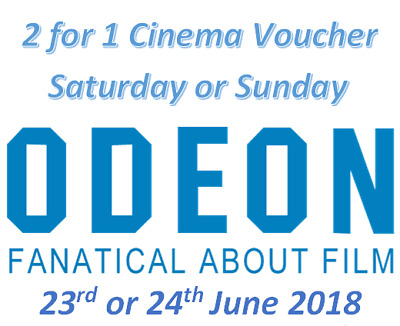 2 for 1 ODEON Movie Code Saturday 23rd or Sunday 24th June 2018 Online Only