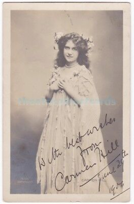 Stage actress and soprano Carmen Hill. Signed postcard dated June 29th 1906