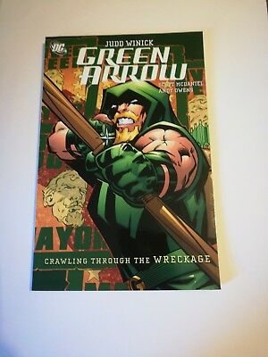 GREEN ARROW Vol.8: CRAWLING THROUGH WRECKAGE By Judd Winick