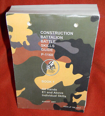 Navy Seabees Construction Battalion Battle Skills Guide Book 1, P-1160