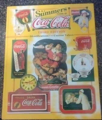 B. J. Summers' Guide to Coca-Cola : Identifications, Current Values, Circa Dates