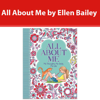 All About Me My Thoughts, My Style, My Life by Ellen Bailey [Paperback] book NEW