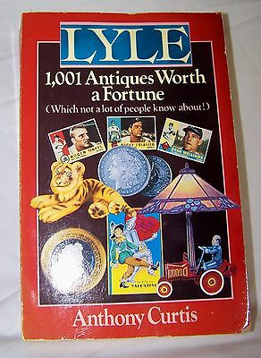 LYLE 1,001 Antiques Worth A Fortune(which not a lot of people know about!) PB