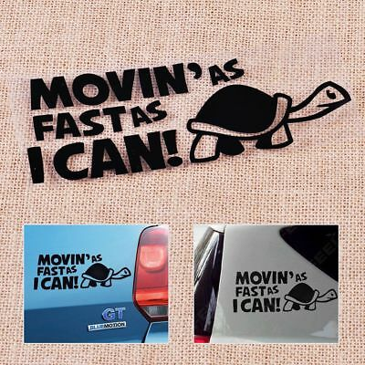 Slow Turtle Funny Vehicle Decal Car Sticker Vinyl Moving As Fast As I Can