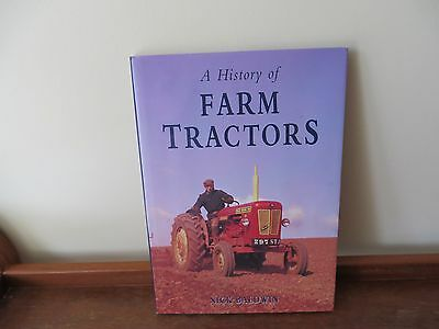 A History of Farm Tractors by Nick Baldwin