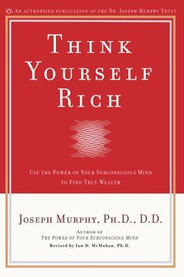 Think Yourself Rich by Dr Joseph Murphy 9780735202238 (Paperback, 2008)