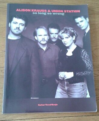 Alison Krauss and Union Station So long so wrong songbook guitar vocal banjo