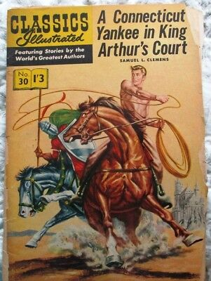 CLASSICS ILLUSTRATED COMICS A Connecticut Yankee in King Arthur's Co #30 UK edn