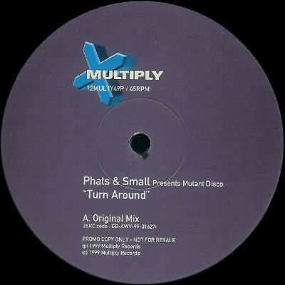"12"": Phats & Small Presents Mutant Disco - Turn Around - Multiply Records - 12MU"
