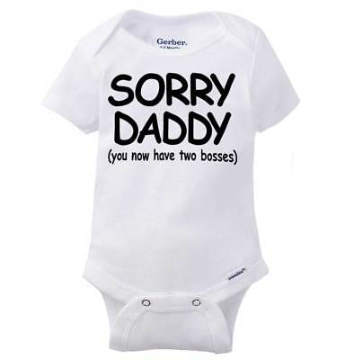 Sorry Daddy Two Bosses Gerber Onesie | Bossy Fathers Day Funny Baby Romper
