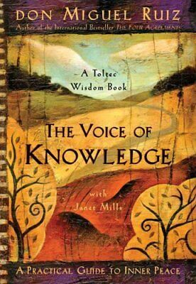 The Voice of Knowledge A Practical Guide to Inner Peace 9781878424549