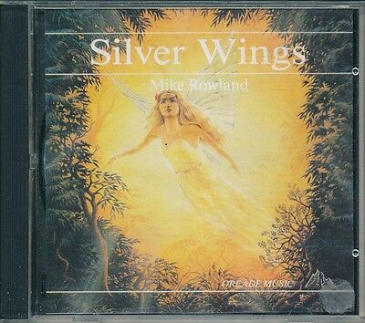 Silver Wings Mike Rowland Oreade Music CD Album Very Good Condition
