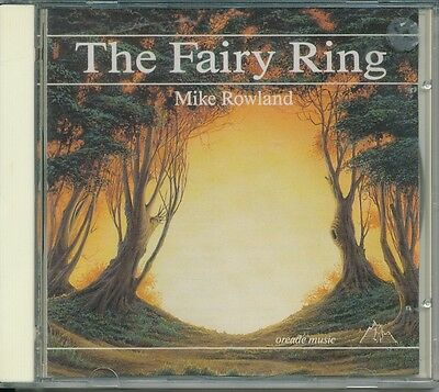 Mike Rowland  The Fairy Ring Oreade Music NWCD025 CD Album Very Good Condition